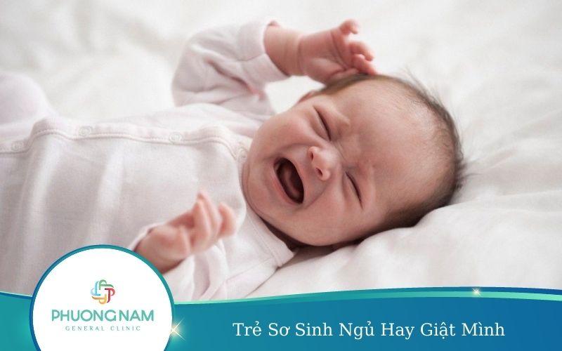 Trẻ Sơ Sinh Ngủ Hay Giật Mình – Nguyên Nhân, Biểu Hiện, Cách Khắc Phục