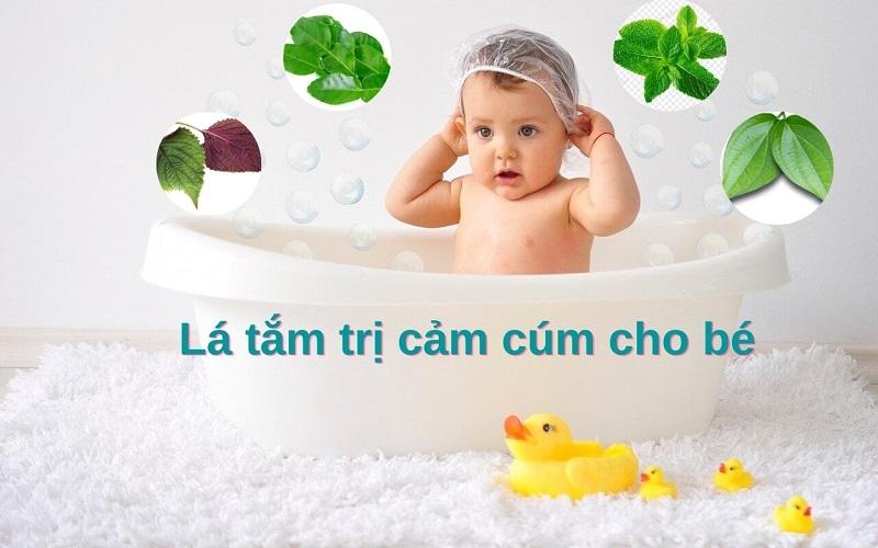lá tắm trị cảm cúm cho bé