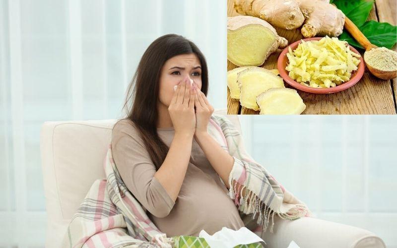 Cách chữa cảm cúm cho bà bầu bằng gừng -3